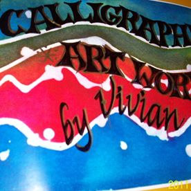 Calligraphic Art Works by Vivian